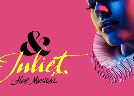 ~2020/3/28★ミュージカル、& Juliet