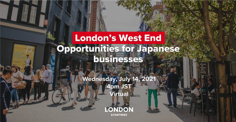 London's West End: Opportunities for Japanese