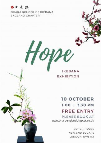 "Ikebana Exhibition ""Hope"" 10th Oct"